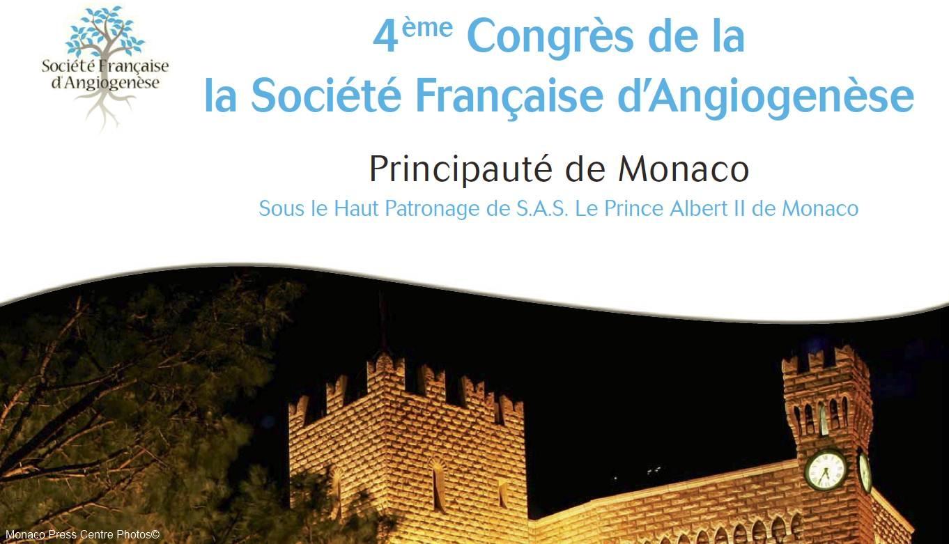 4ème congrès de la Société Française d'Angiogenèse 28-30 Octobre 2012 à Monaco