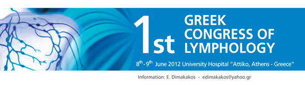 1st Greek Congress of Lymphology organized by Greek Society of Lymphology