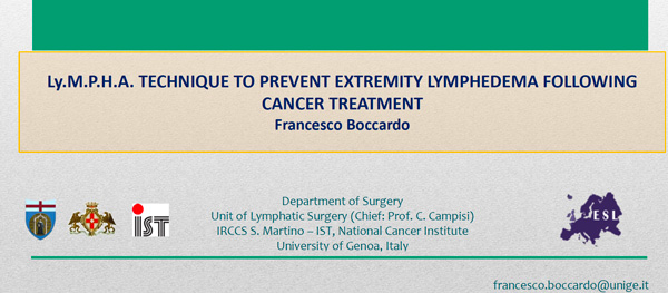 Ly.M.P.H.A. TECHNIQUE TO PREVENT EXTREMITY LYMPHEDEMA FOLLOWING CANCER TREATMENT Francesco Boccardo